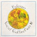ファルコム ボーカルコレクションIV/Falcom Sound Team jdk