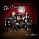 Sanctuary/Rose Noire