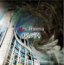 Mrs.Jeminia/ジェミニア