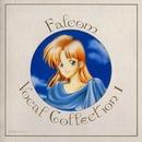 ファルコム ボーカルコレクション I/Falcom Sound Team jdk