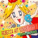 REBECCA HIT SONGS(カラオケ)/カラオケうたプリンス