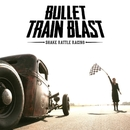 Shake Rattle Racing/Bullet Train Blast