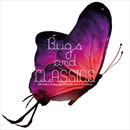 郷愁のスロークラシックピアノと虫たちのシンフォニー ~ Bugs & CLASSICS(バグズ&クラシックス)/VAGALLY VAKANS