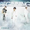 BEGINNING/THEGOLD