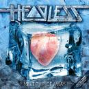 Melt The Ice Away/HEADLESS