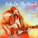 Ride On The Wind/葵ミシェル