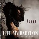 LIFE MY BABYLON ~Slave to the Beat Version~/tezya