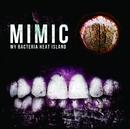 MIMIC A type/My BACTERIA HEAT IsLAND