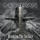 Breaking The Surface/MERIDIAN