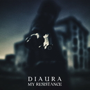 MY RESISTANCE A TYPE/DIAURA