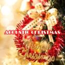 クリスマスは、やっぱり生楽器で。パート1/Acoustic Christmas