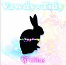 Vawdy×Tidy【TYPE-A】/i.Rias