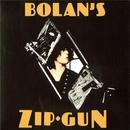BOLAN'S ZIP GUN/T Rex Featuring Mickey Finn