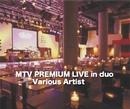 MTV PREMIUM LIVE in duo/VA