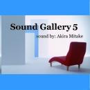 Sound Gallery 5/Akira Mitake