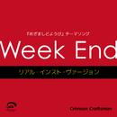 Week End めざましどようび テーマソング (リアル・インスト・ヴァージョン)/Crimson Craftsman