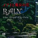 RAIN メアリと魔女の花 主題歌(リアル・インスト・ヴァージョン)/Crimson Craftsman