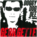 GEORGETTE/DOGGY DOG DEE
