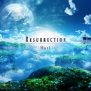 Resurrection/Hati