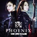 PHOENIX/SONIC LOVER RECKLESS