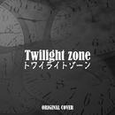 トワイライトゾーン ORIGINAL COVER/NIYARI計画