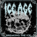 Breaking The Ice/ICE AGE