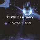今夜はブギ・ウギ・ウギ(2006ライブ)/Taste of Honey