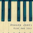 Hide And Seek/Howard Jones