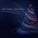 Christmas Concertos/Various Artists