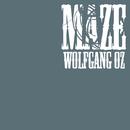 MAZE/WOLFGANG OZ