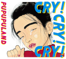 CRY! CRY! CRY!/プププランド