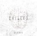 chilled. B-TYPE/DAMY