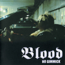 NO GIMMICK/BLOOD