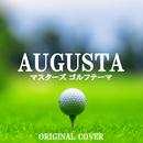 マスターズ ゴルフテーマ「AUGUSTA」ORIGINAL COVER/NIYARI計画