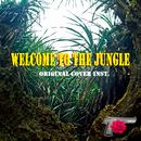 Welcome to the jungle ORIGINALCOVER INST./NIYARI計画