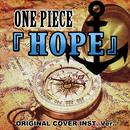 ONE PIECE  HOPE ORIGINAL COVER INST. Ver./NIYARI計画