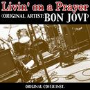 【ハイレゾ】LIVIN' ON A PRAYER (Artist: BON JOVI) ORIGINAL COVER INST./NIYARI計画