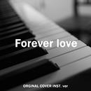 Forever love ORIGINAL COVER INST. Ver/NIYARI計画
