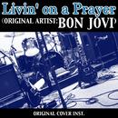 LIVIN' ON A PRAYER (Artist: BON JOVI) ORIGINAL COVER INST./NIYARI計画