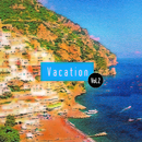 Vacation Vol.2/Various Artists
