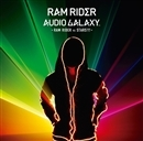 AUDIO GALAXY - RAM RIDER vs STARS!!! -/RAM RIDER