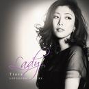 Lady ~Tiara Love Song Covers~/Tiara