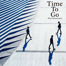 Time To Go/The Cheserasera
