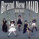 Brand New MAID/BAND-MAID®