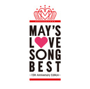 LOVE SONG BEST~15th Anniversary Edition~ DISC1 HAPPY/MAY'S