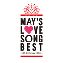 LOVE SONG BEST~15th Anniversary Edition~ DISC2 TEARS/MAY'S