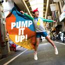 PUMP IT UP!/THE  イナズマ戦隊