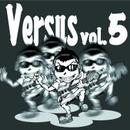 Versus Vol.5/スマイルレンジャー