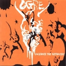 LACERATE THE BETRAYER/OGRE