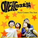 Here Comes The Sun/OVERCOATS